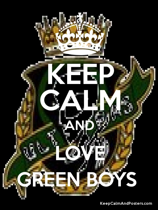 KEEP CALM AND LOVE GREEN BOYS - Keep Calm and Posters Generator ...
