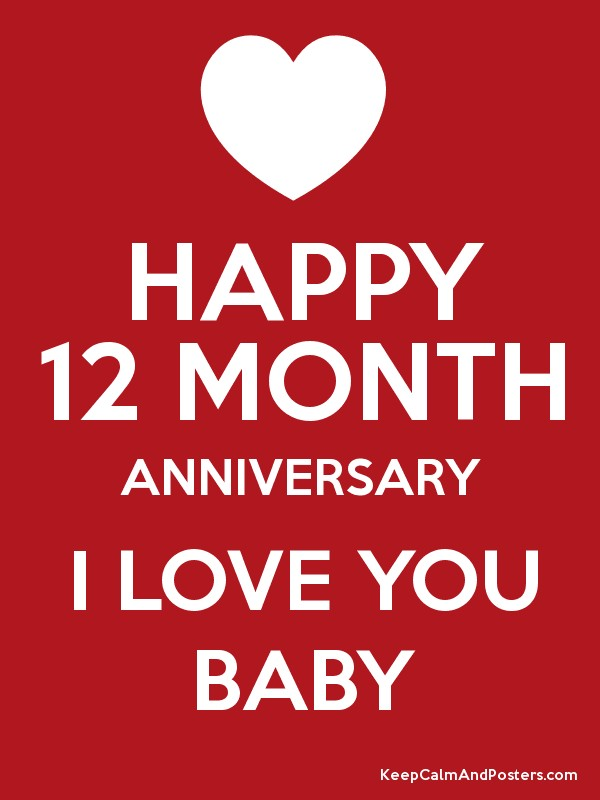 Happy month anniversary i love you baby keep calm and