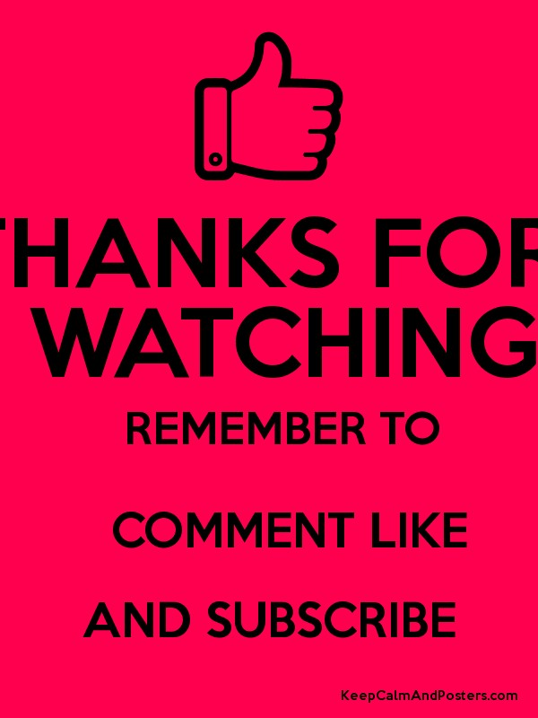 thanks for watching remember to comment like and subscribe keep calm and posters generator maker for free keepcalmandposters com keep calm and posters generator maker