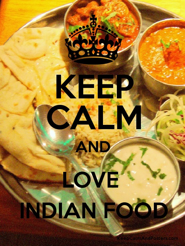 Keep calm and love indian food keep calm and posters for Cuisine generator