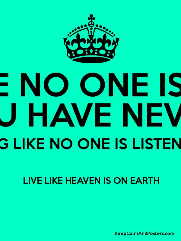 Live Like Heaven is on Earth Poster Heaven is on Earth Poster