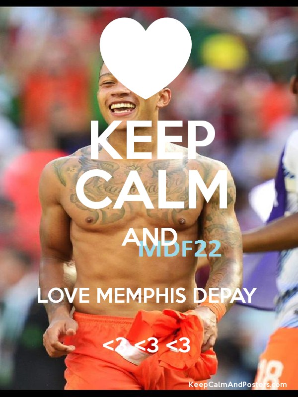 keep calm and love memphis depay. Black Bedroom Furniture Sets. Home Design Ideas