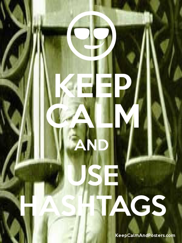 KEEP CALM AND USE HASHTAGS Poster