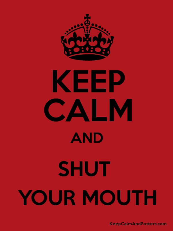 how to keep your mouth shut in a relationship