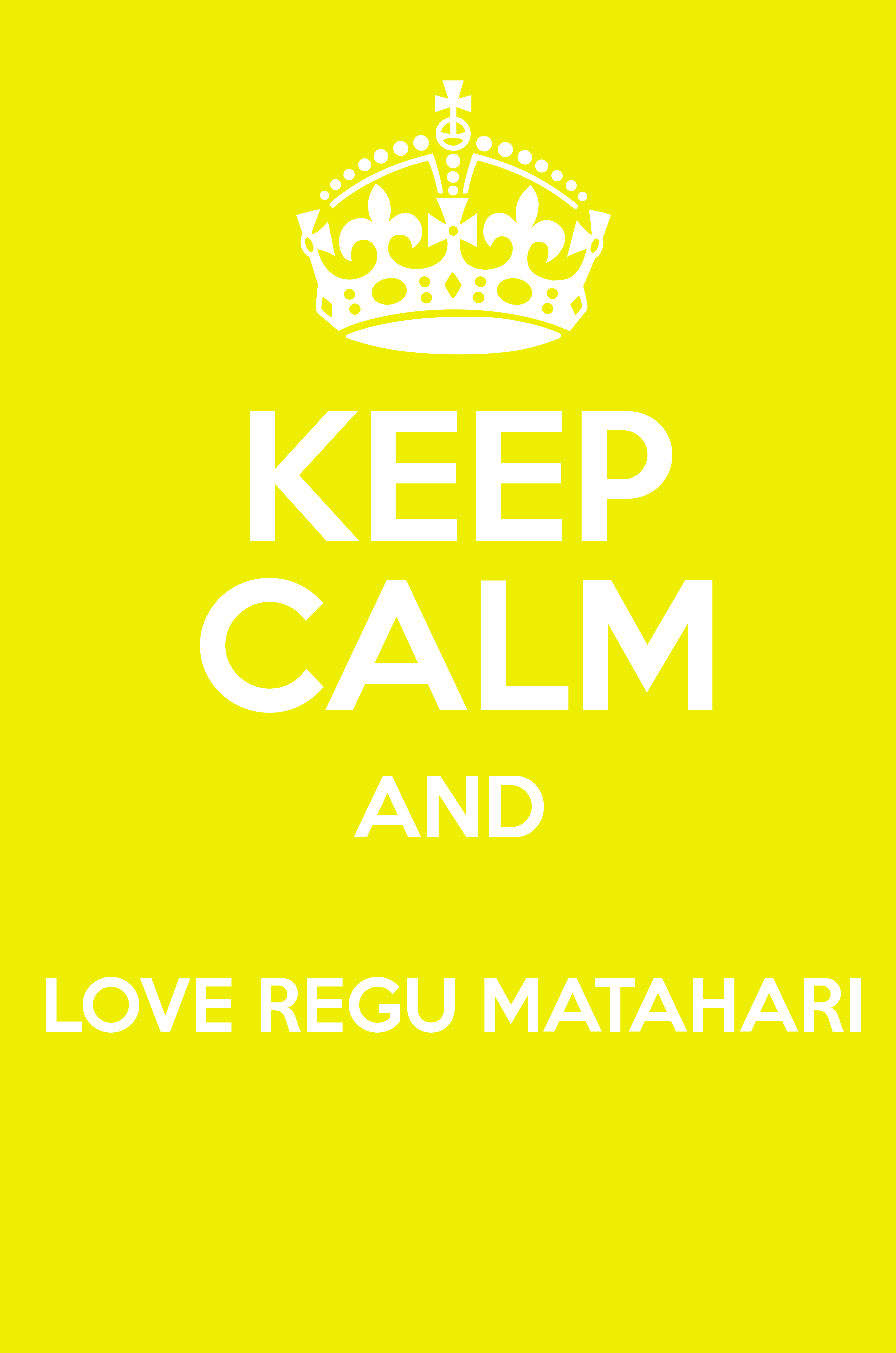Keep Calm And Love Regu Matahari Keep Calm And Posters Generator