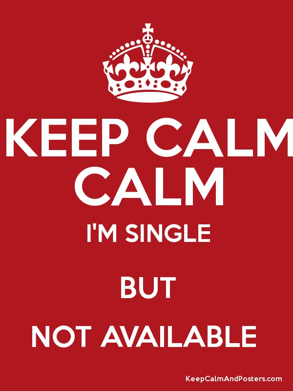 im single but not available