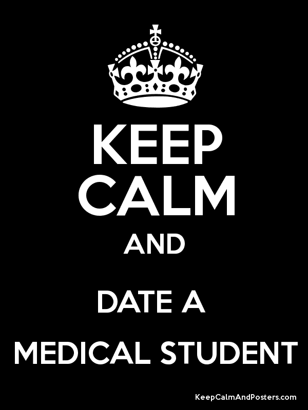 Perks of dating a medical student