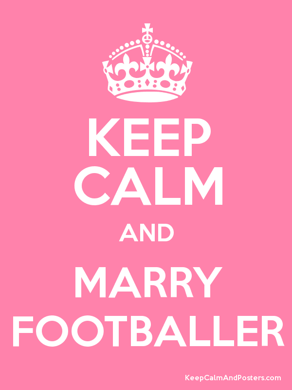 How to marry a footballer