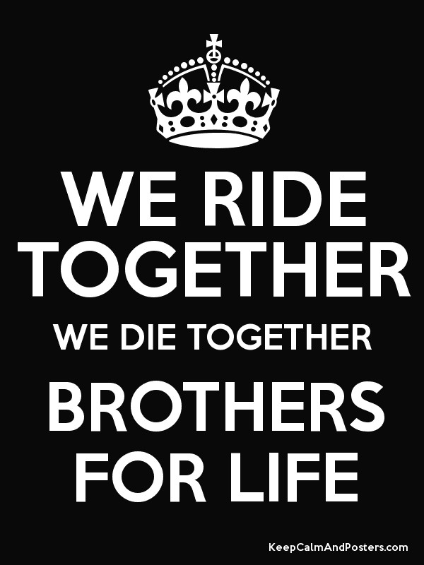 brothers for life quotes
