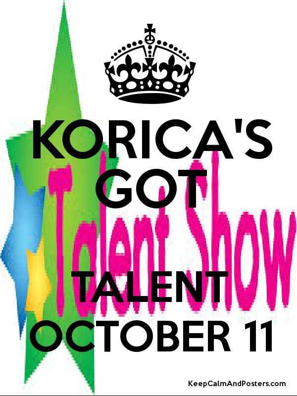KORICA'S GOT TALENT OCTOBER 11 Poster
