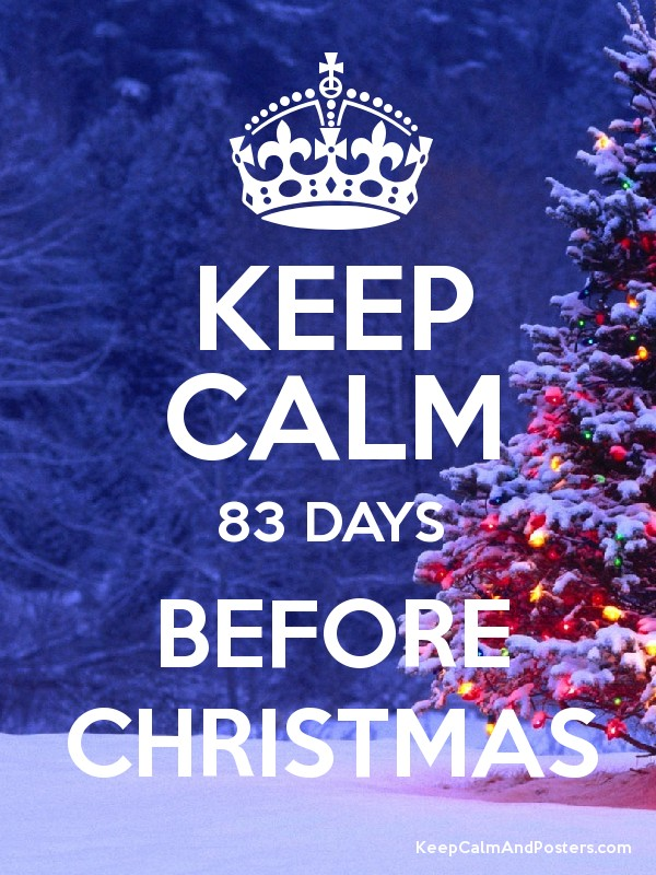 keep calm 83 days before christmas poster