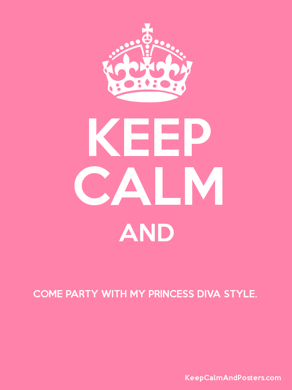 KEEP CALM AND COME PARTY WITH ...