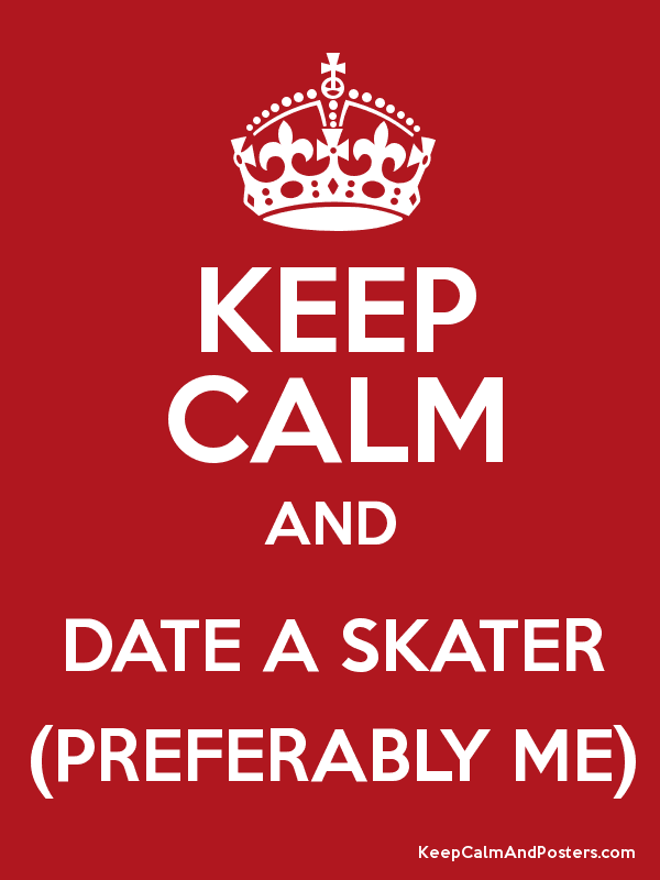 Perks of dating a skater