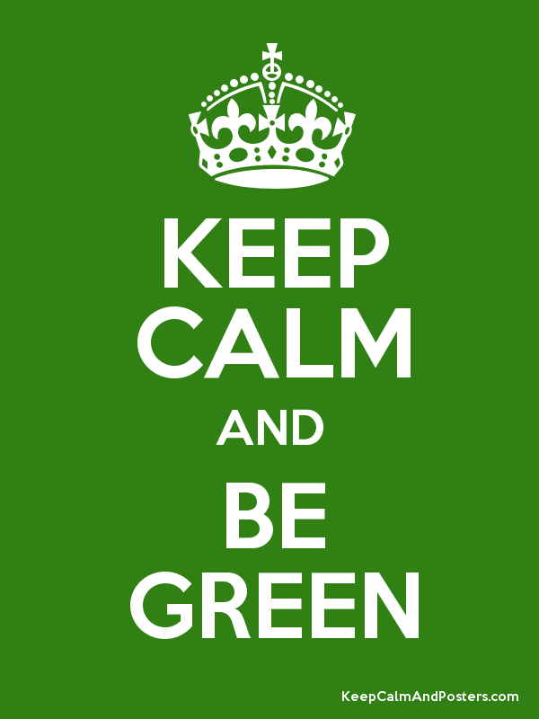 Image result for be green