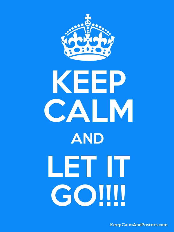 keep calm and let it go keep calm and posters