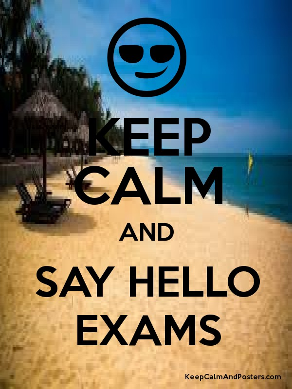 KEEP CALM AND SAY HELLO EXAMS Poster