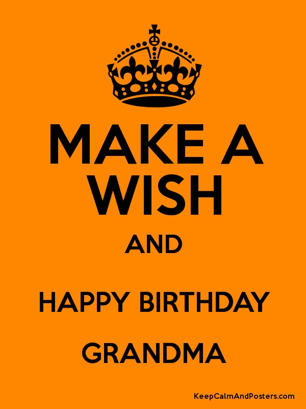 Make a wish and happy birthday grandma poster for What to buy grandmother for birthday