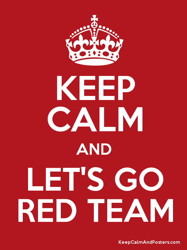 KEEP CALM AND LET'S GO RED TEAM - Keep Calm and Posters