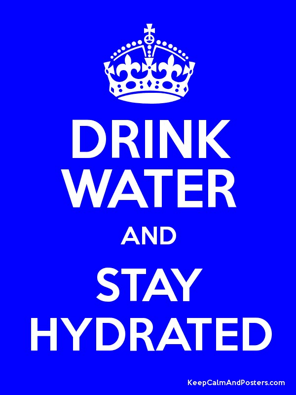 Drink Water And Stay Hydrated  Keep Calm And Posters. Stripe Signs Of Stroke. Mouth Dentures Signs. Get Well Signs. Red Signs Of Stroke. Catcher Signs Of Stroke. Rainbow Child Signs Of Stroke. Tariff Signs. Soda Signs