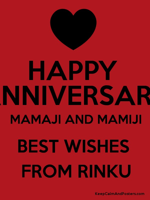 happy anniversary mamaji and mamiji best wishes from rinku keep