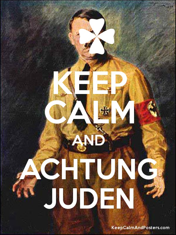 keep calm and achtung juden   keep calm and posters