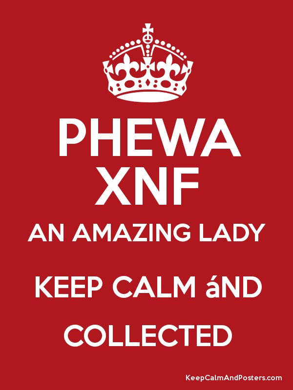 phewa xnf an amazing lady keep calm nd collected poster. Black Bedroom Furniture Sets. Home Design Ideas