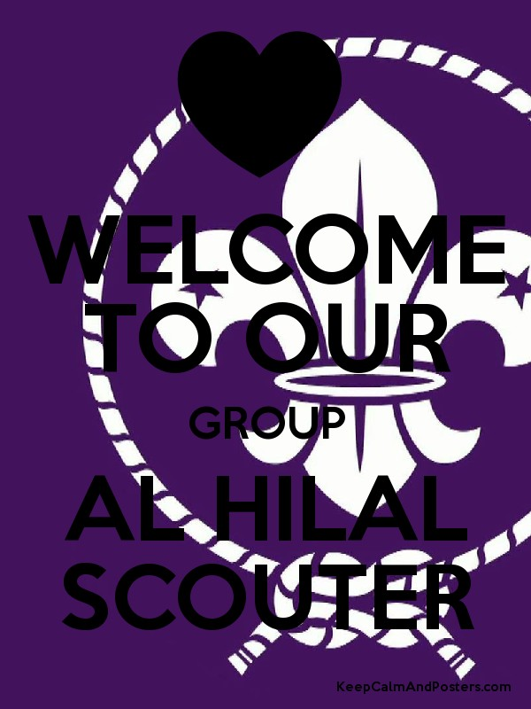 welcome to our group al hilal scouter poster. Black Bedroom Furniture Sets. Home Design Ideas