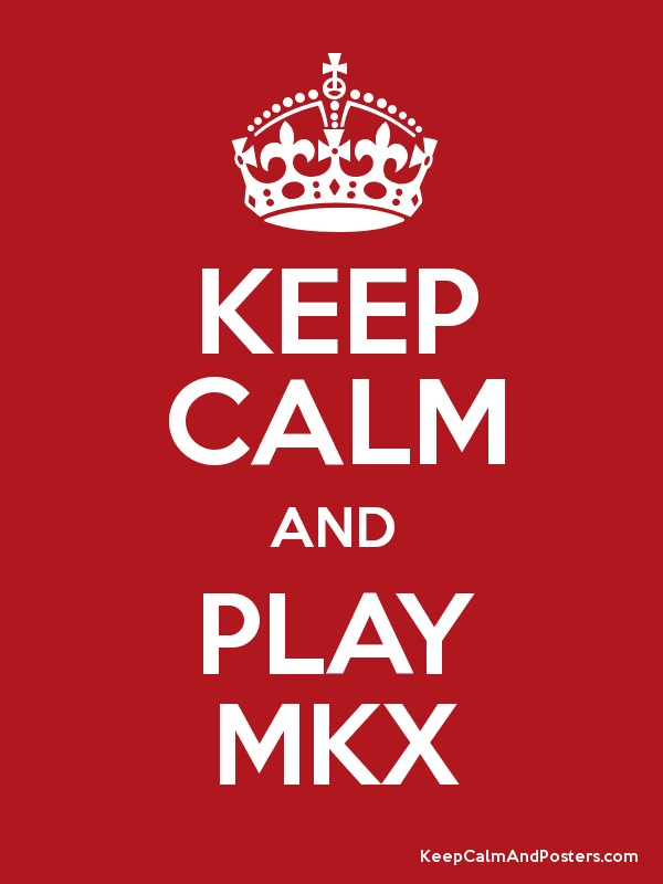 Keep Calm And Play Mkx Keep Calm And Posters Generator Maker For