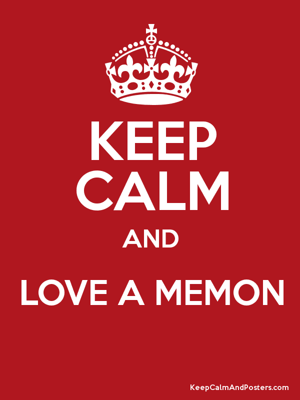 KEEP CALM AND LOVE A MEMON Poster