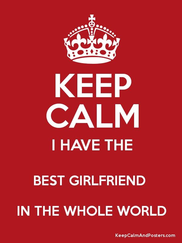 Keep Calm I Have The Best Friend In Whole World Poster