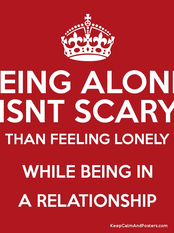 Excellent Quotes About Feeling Alone While In A Relationship ...