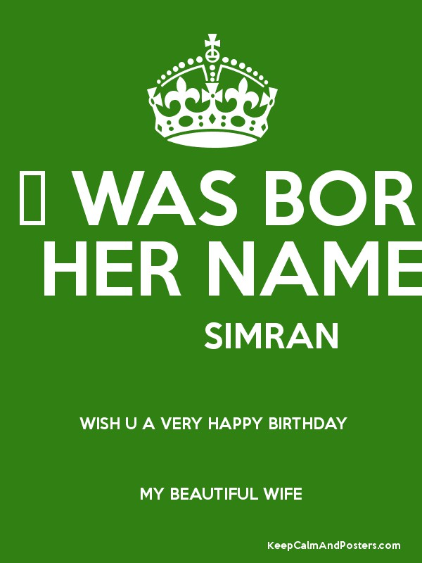 Images Of Birthday Cake With Name Simran : A QUEEN a?  WAS BORN TODAY HER NAME IS SIMRAN WISH U A ...