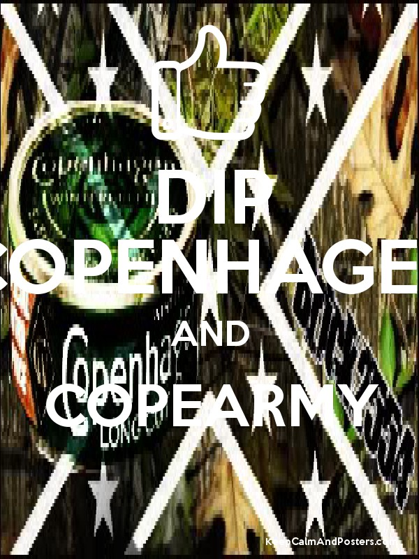 DIP COPENHAGEN AND COPEARMY - Keep Calm and Posters