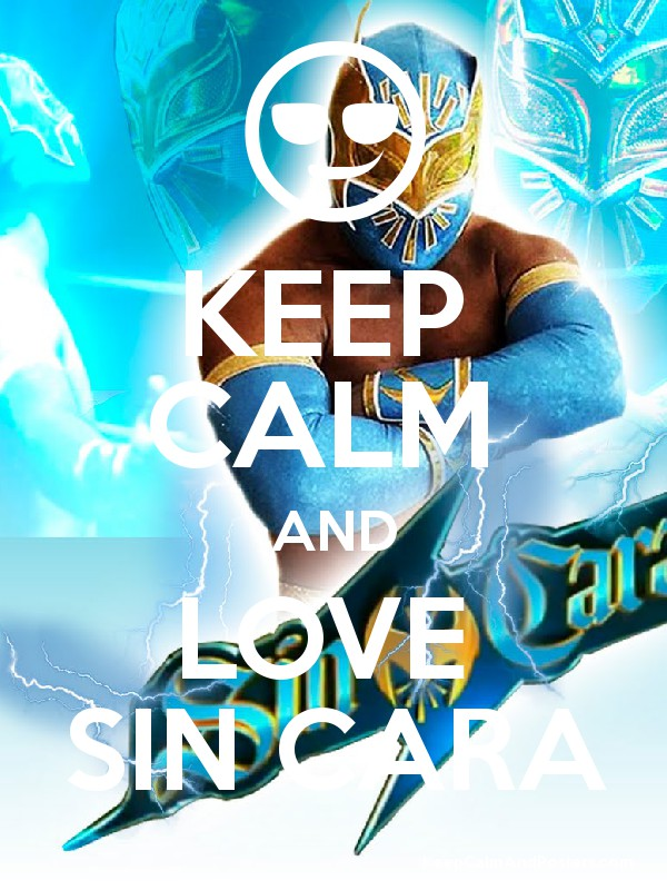 Keep Calm And Love Sin Cara Keep Calm And Posters Generator Maker