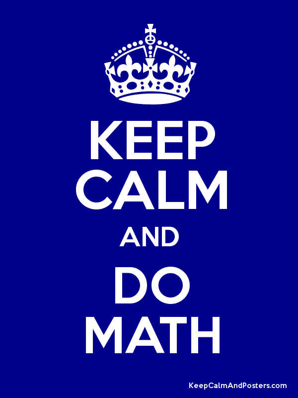 KEEP CALM AND DO MATH Poster