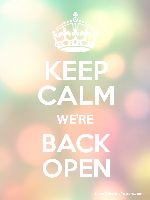 Keep Calm Were Back Open Keep Calm And Posters Generator Maker
