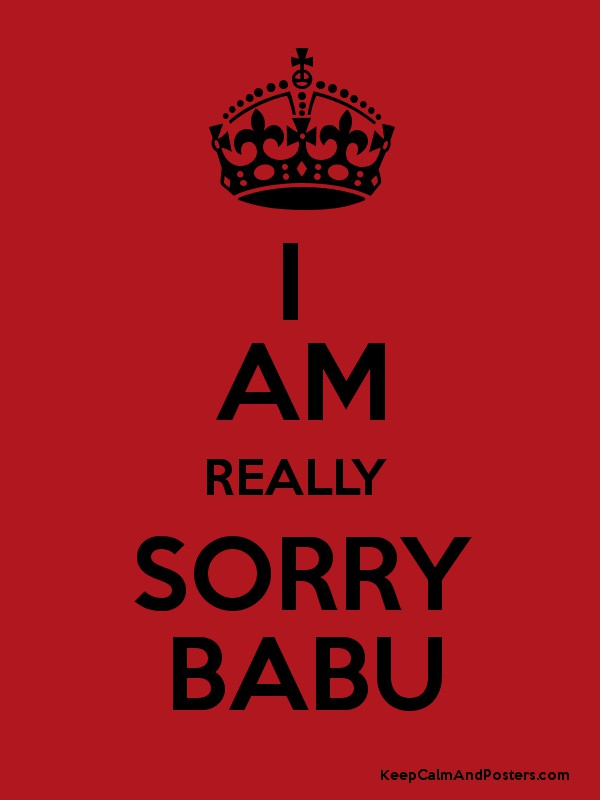 i am really sorry babu keep calm and posters generator maker for