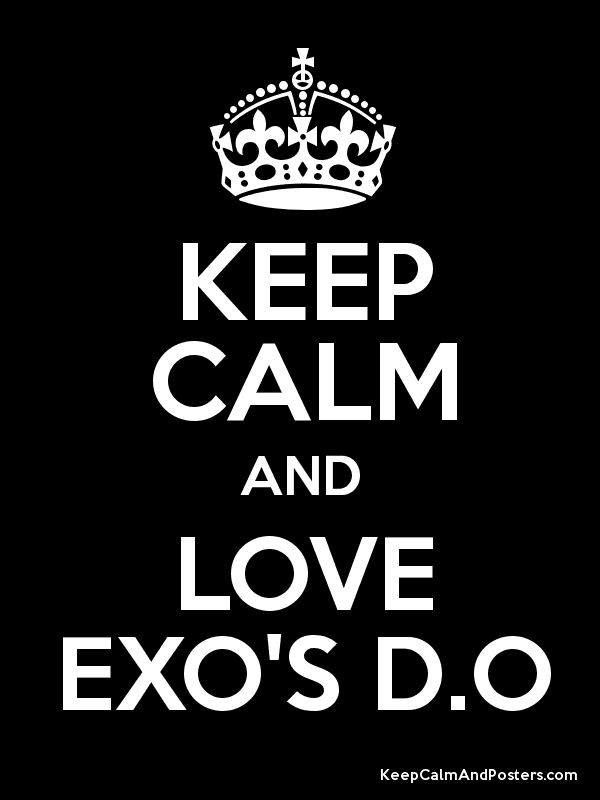 Image result for keep calm and love D.O