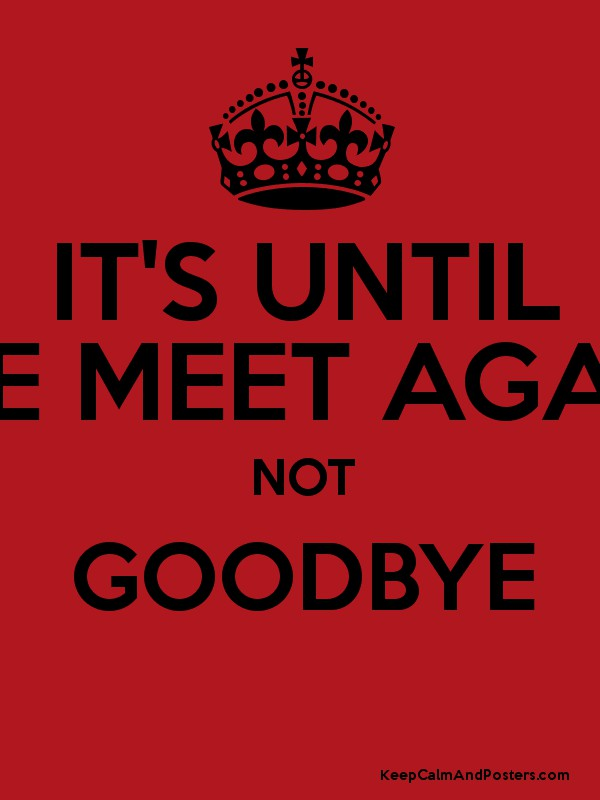 its not goodbye until we meet again in french