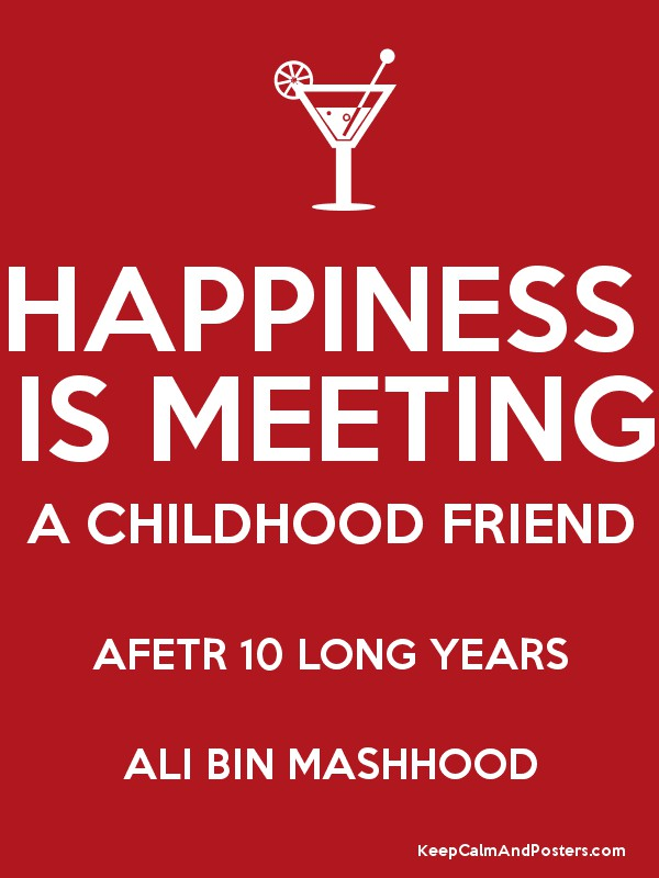 happiness is meeting a childhood friend afetr 10 long years ali bin