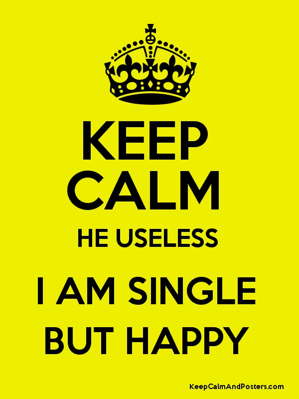 single but happy