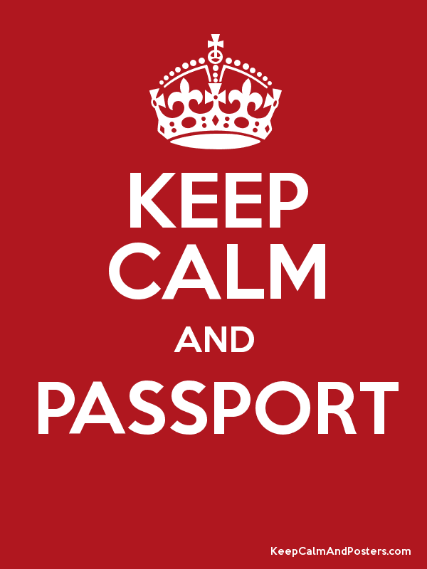 KEEP CALM AND PASSPORT - Keep Calm and Posters Generator