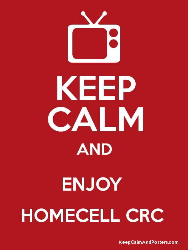 KEEP CALM AND ENJOY HOMECELL CRC - Keep Calm and Posters