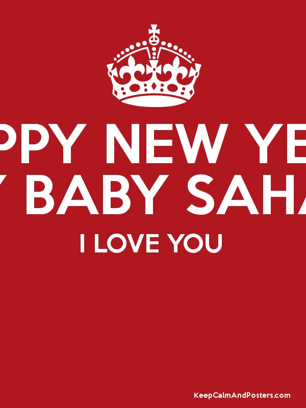 happy new year my baby sahar i love you poster