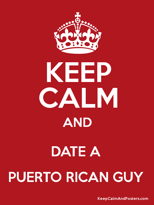 Dating a puerto rican guy