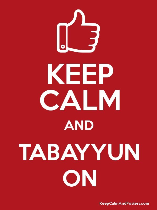 KEEP CALM AND TABAYYUN ON Poster