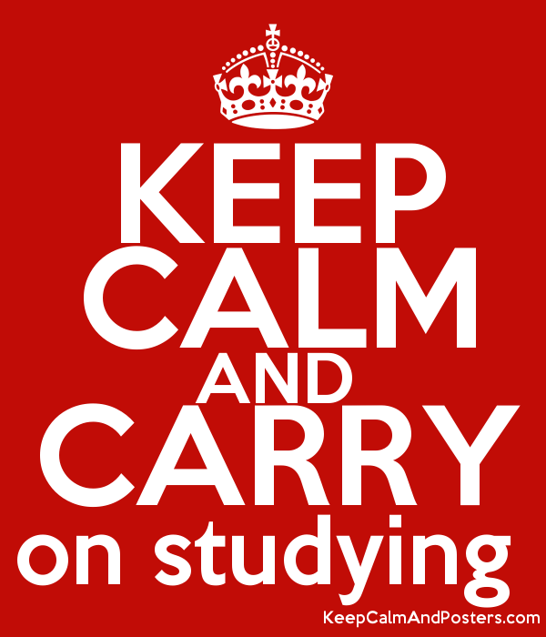 keep calm and carry on studying keep calm and posters generator