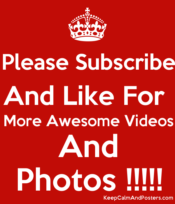 please subscribe and like for more awesome videos and photos keep calm and posters generator maker for free keepcalmandposters com like for more awesome videos and photos