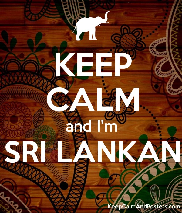 KEEP CALM and I'm SRI LANKAN  Poster