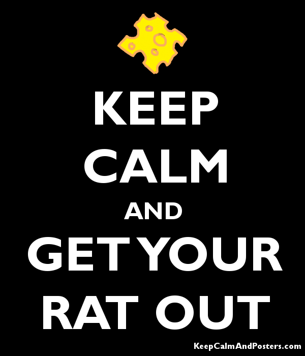 keep calm and get your rat out keep calm and posters generator
